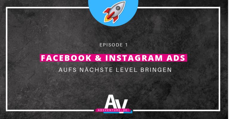 1 wie du deine facebook instagram ads 2019 aufs nachste level hebst
